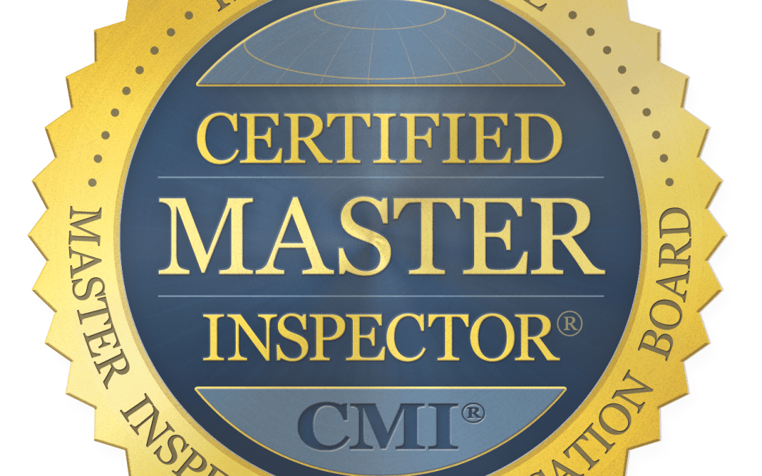 Certified Master Inspector for your home inspection